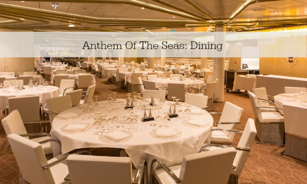 Anthem Of The Seas: Dining
