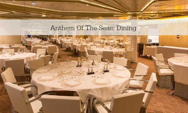Anthem Of The Seas: Dining