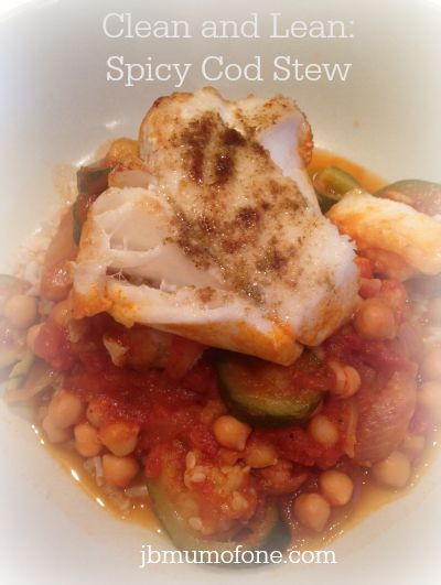 Clean and Lean: Spicy Cod Stew