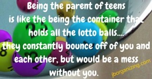 Parent of teens and lotto balls