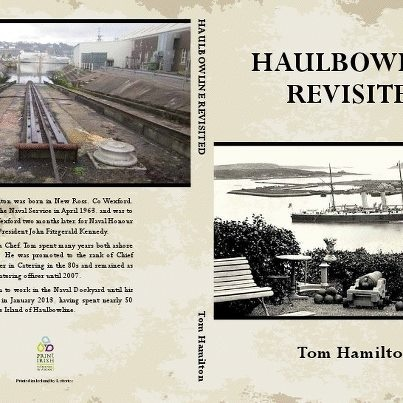 Haulbowline Revisited by Tom Hamilton