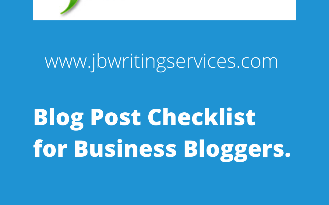 Blog Post Checklist for Business Bloggers