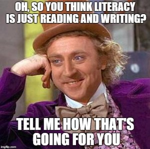 Literacy is not just reading and writing