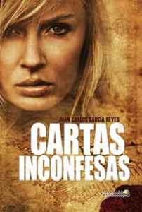 Cartas Inconfesas, de Juan Carlos García Reyes