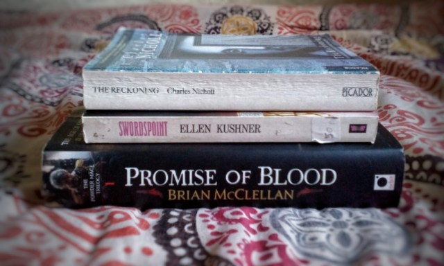 Three books: The Reckoning by Charles Nicholl; Swordspoint by Ellen Kushner; and Promise of Blood by Brian McClellan.