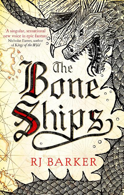RJ Barker's The Bone Ships cover
