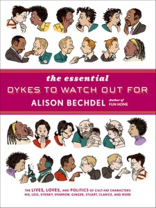 The Essential Dykes to Watch Out For, by Alison Bechdel