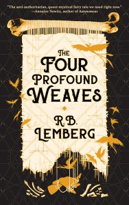 The Four Profound Weaves, by R. B. Lemberg