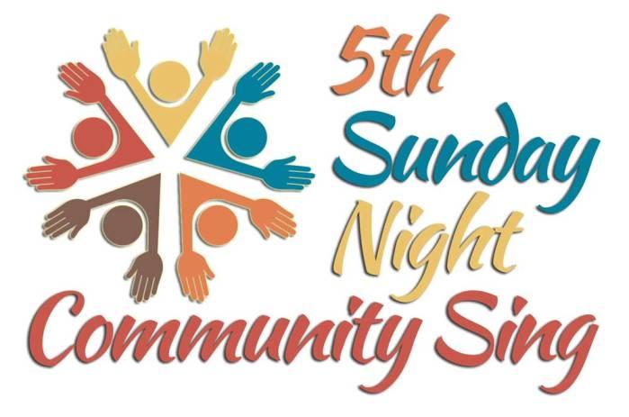 5th Sunday Night Sing, April 29