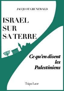 Israël sur sa terre – ce qu'en disent les Palestiniens