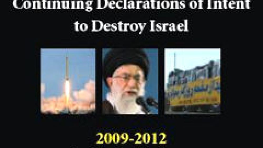 "Iran's Leaders Say: ""Destroy Israel"""