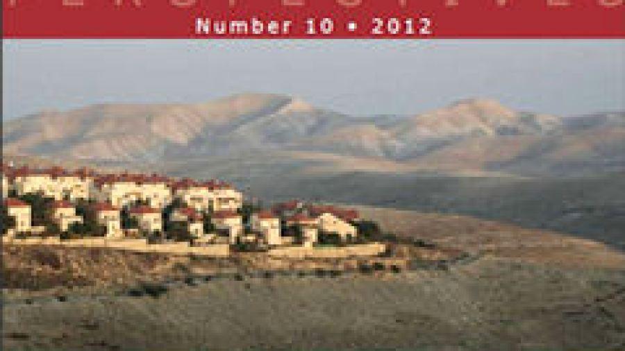 Israeli Settlements, American Pressure, and Peace