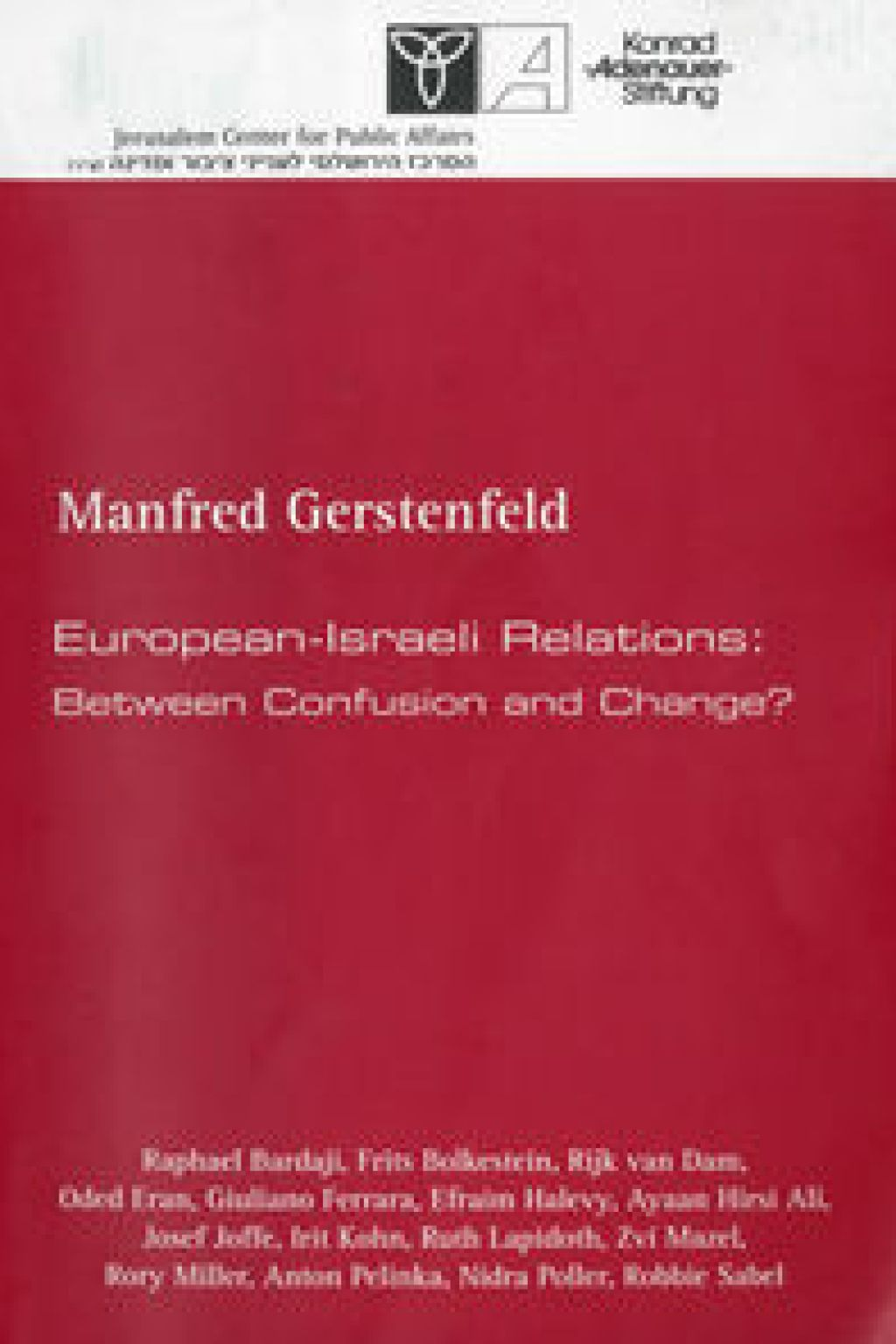 European-Israeli Relations: Between Confusion and Change