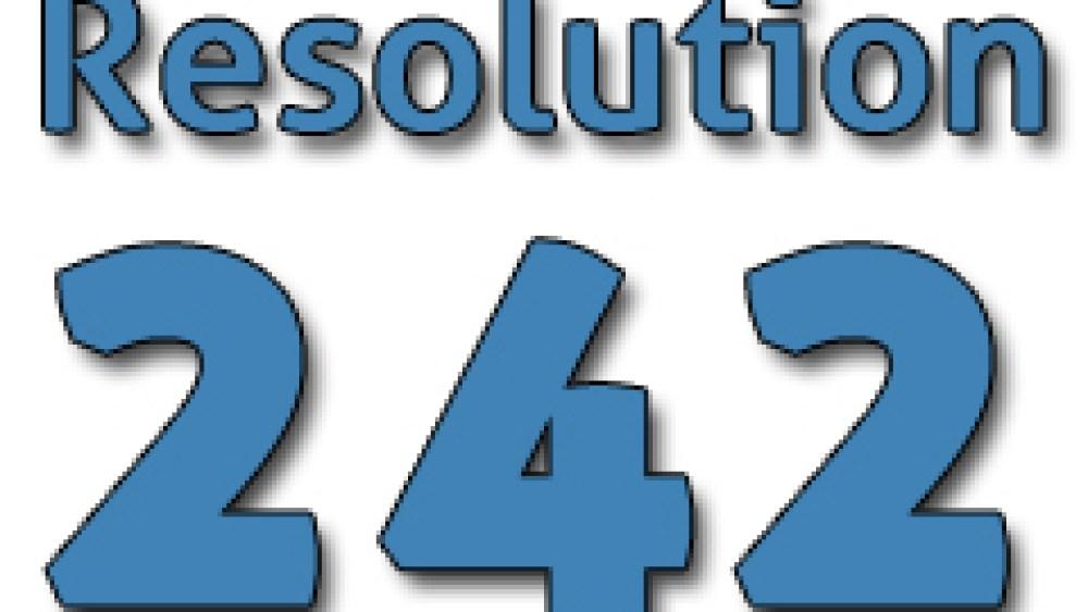 The Assault on Resolution 242