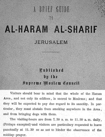 Excerpt from 1925 Waqf Guide  to the Haram al-Sharif Rules did not restrict Jews, prohibit prayers, or prohibit  visits on Saturday.