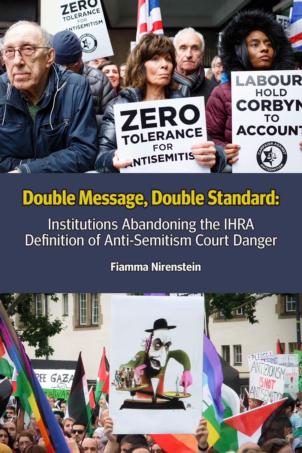 הודעה כפולה, תקן כפול: מוסדות שנטשו את הגדרת IHRA לסכנת בית משפט לאנטישמיות