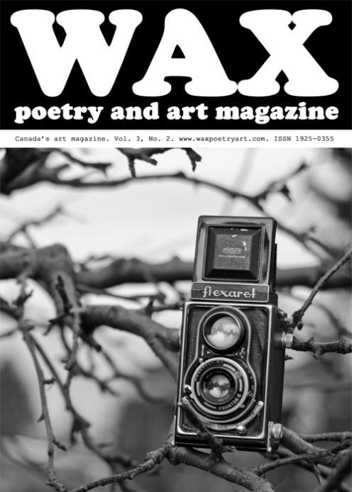 Copyright © Wax Poetry & Art Magazine (Cover Image: Becca Schortinghuis)