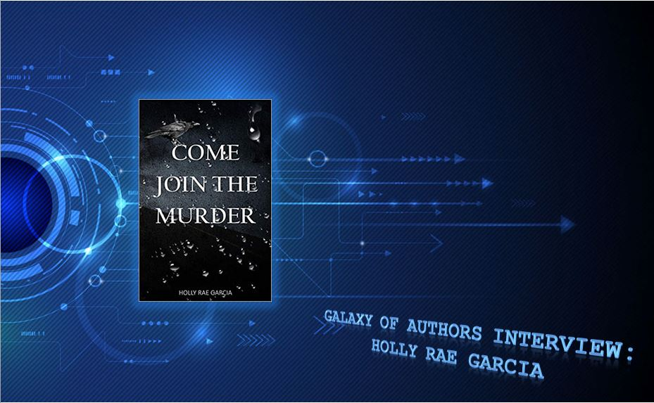 Holly Rae Garcia, Galaxy of Authors