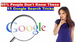 95% People Don't Know These 15 Google Search Tricks | Google Search Tips and Tricks