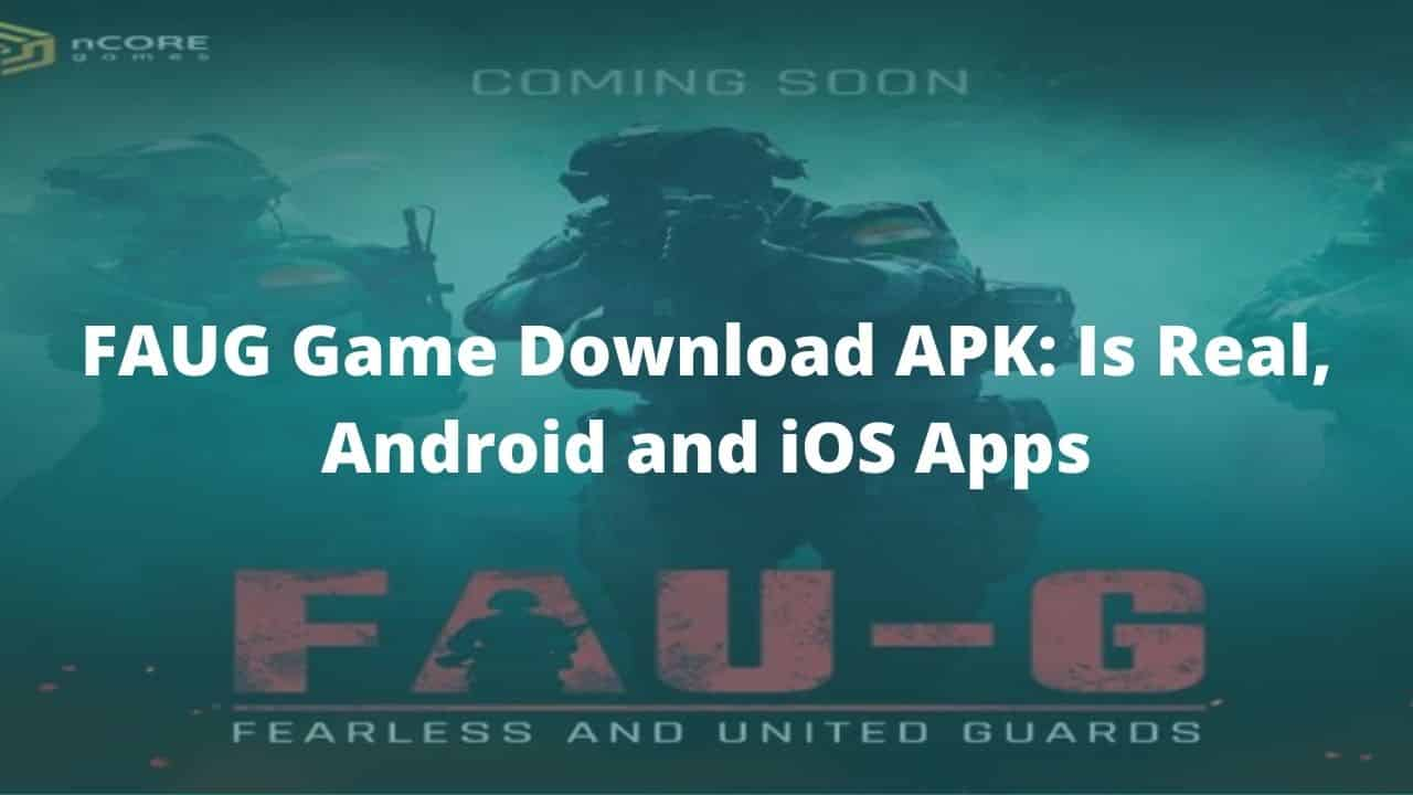 FAUG Game Download Link: [Step-by-Step Guide] Android and iOS Apps