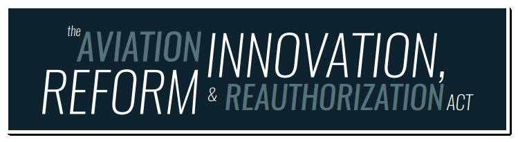 aviation innovation reform reauthorization