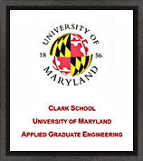 Clark School of Applied Engineering University of Maryland
