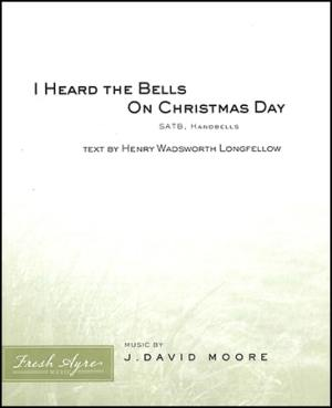 Sheet music cover image for choral composition I Heard the Bells On Christmas Day