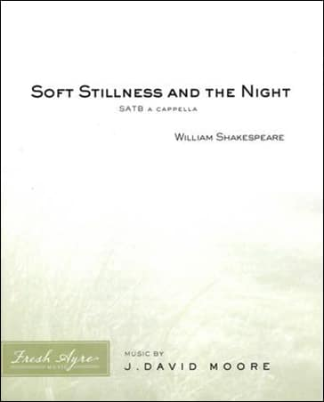 Sheet music cover image for choral composition Soft Stillness and the Night
