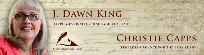 J. Dawn King, Christie Capps, Quiet Mountain Press, Jane Austen variation, Jane Austen fan fiction, JAFF, Pride and Prejudice variation, Pride and Prejudice fan fiction