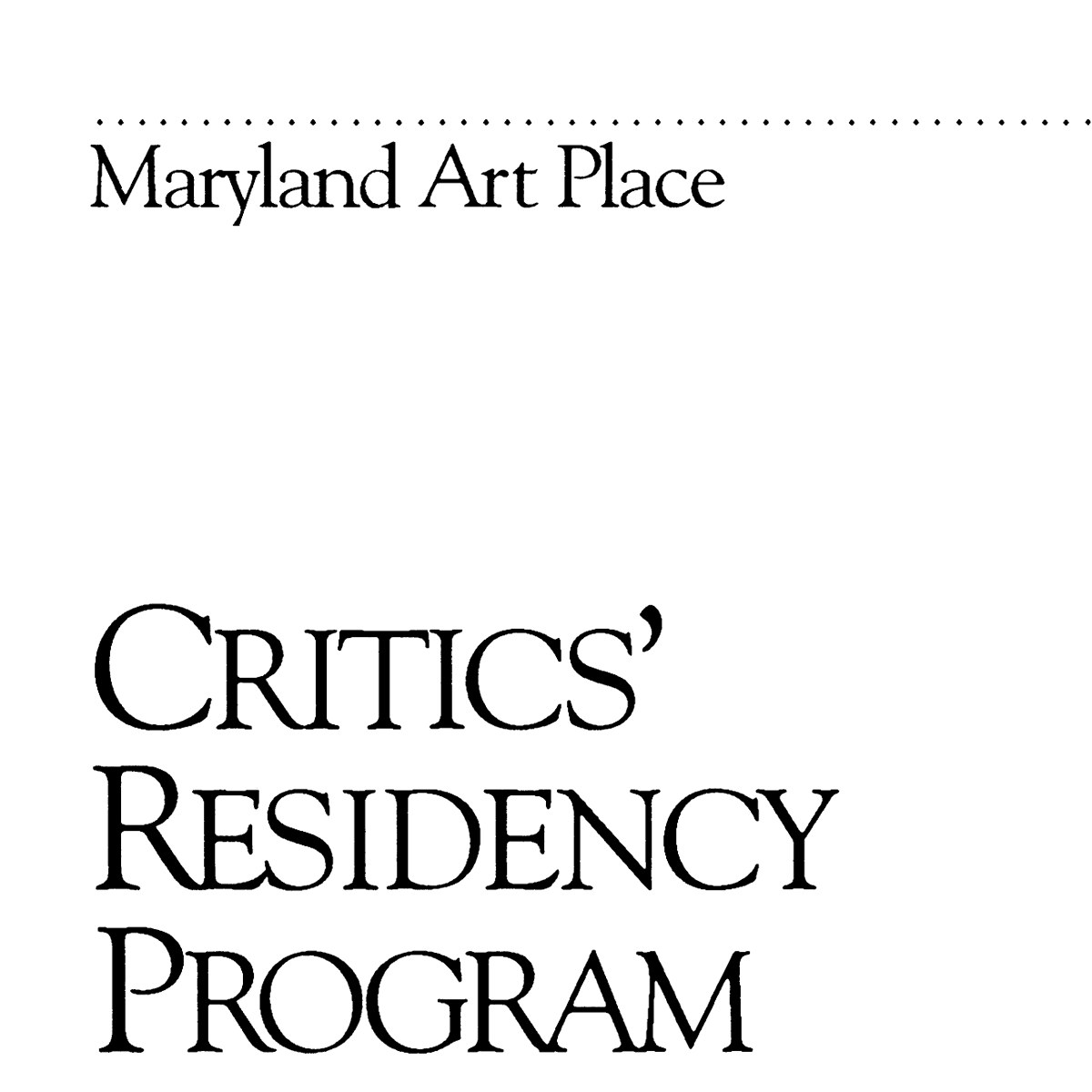 Maryland Art Place Critic's Residency Writing Workshop