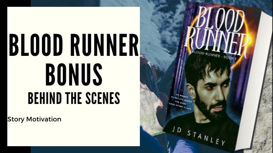 Blood Runner bonus – behind the scenes story motivation
