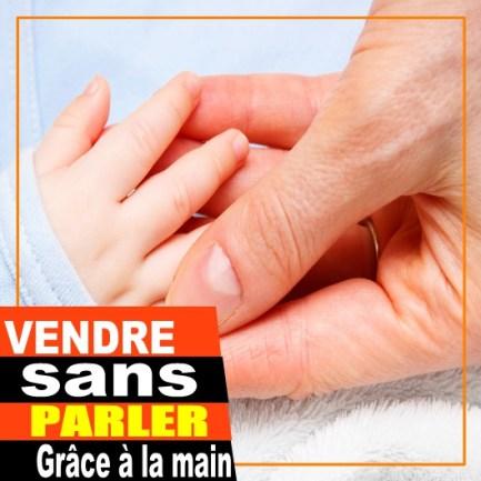 méthode de vente : pied de bébé dans main d'homme
