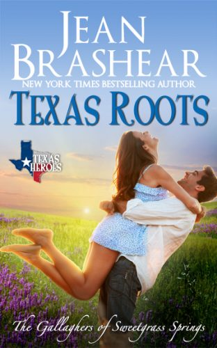 texas roots sweetgrass springs texas heroes romance jean brashear