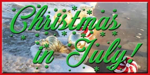 Christmas in July by Jean Brashear