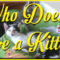 Who Doesn't Love A Kitten? by Jean Brashear