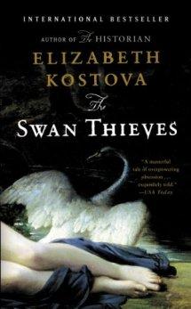 The Swan Thieves by Elizabeth Kostova by Jean Brashear