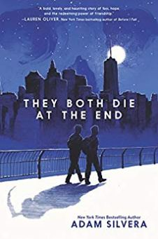 They Both Die at the End by Adam Silvera by Jean Brashear