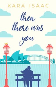 THEN THERE WAS YOU by Kara Isaac by Jean Brashear