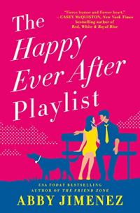 THE HAPPY EVER AFTER PLAYLIST by Abby Jimenez by Jean Brashear