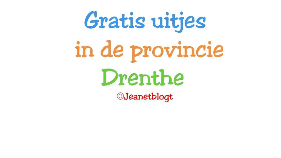 Gratis uitjes in Drenthe