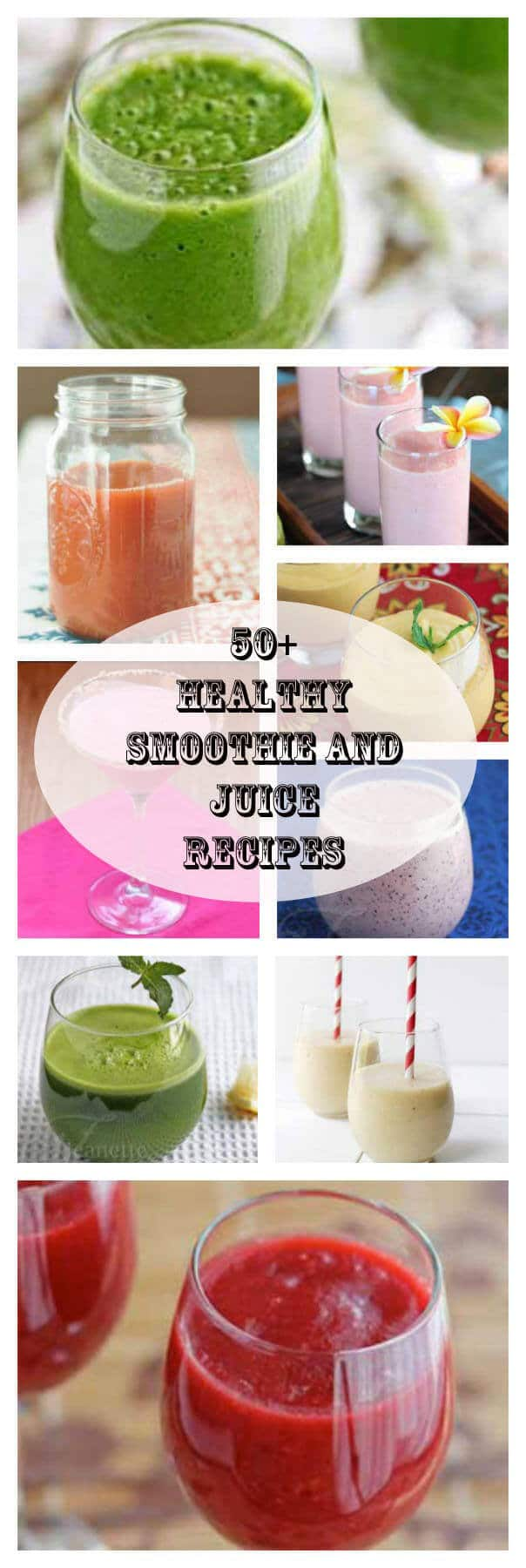 50 healthy smoothie and juice recipes for cleansing detox