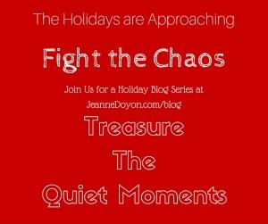 Treasure the Quiet Moments