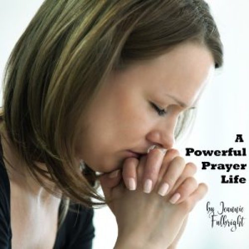 A Powerful Prayer Life