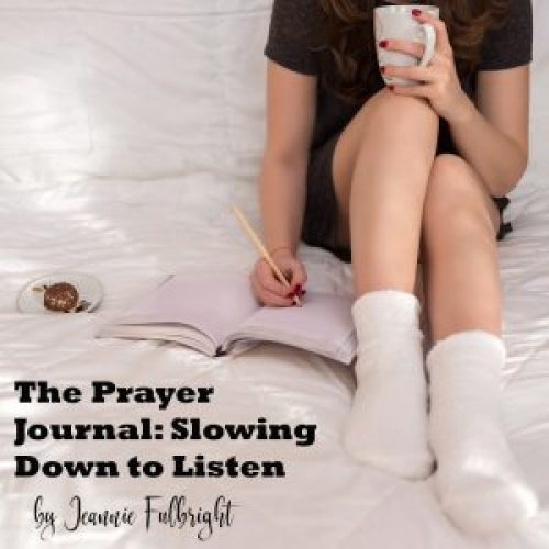 The Prayer Journal: Slowing Down to Listen
