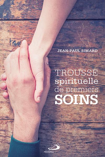 Trousse spirituelle de premiers soins 400x599