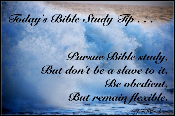 Bible Study Tip #4: Remain Flexible