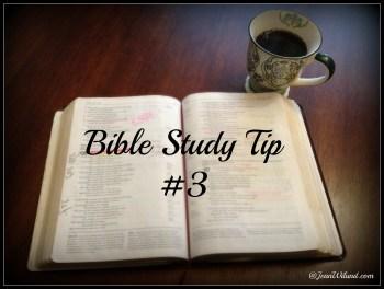 Bible Study Tip #3