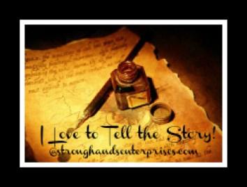 I Love to Tell the Story Seminar @stronghandsenterprises.com