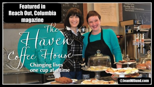Click photo to read the story: The Haven - Changing Lives One Cup At a Time