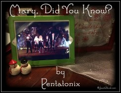 """Click to view Pentatonix sings """"Mary, Did You Know?"""""""